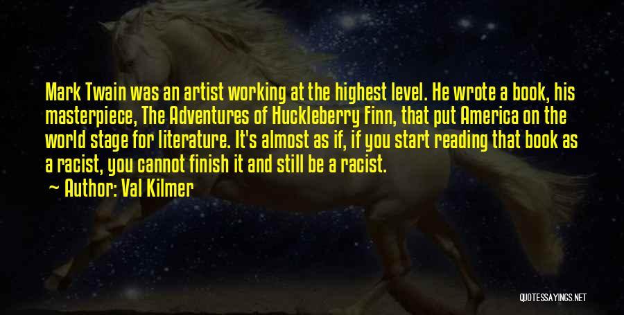 Reading Mark Twain Quotes By Val Kilmer