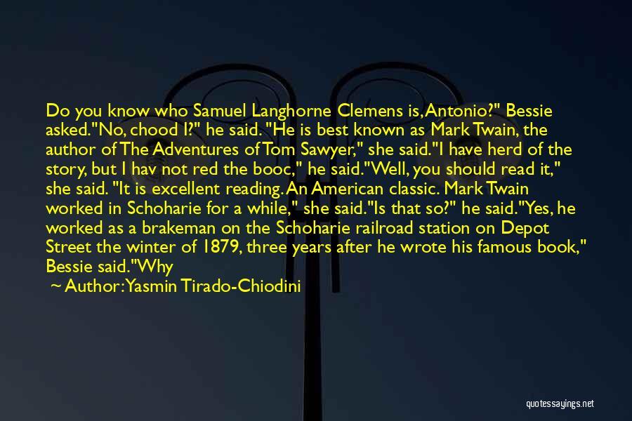Reading Mark Twain Quotes By Yasmin Tirado-Chiodini