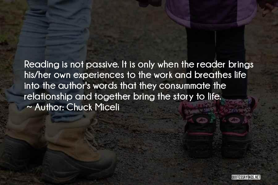 Reading Together Quotes By Chuck Miceli