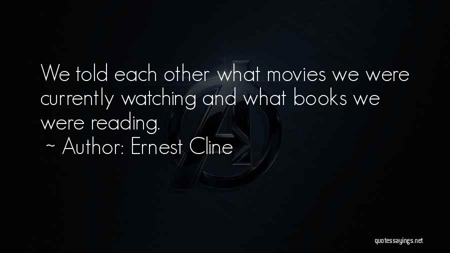 Reading Together Quotes By Ernest Cline