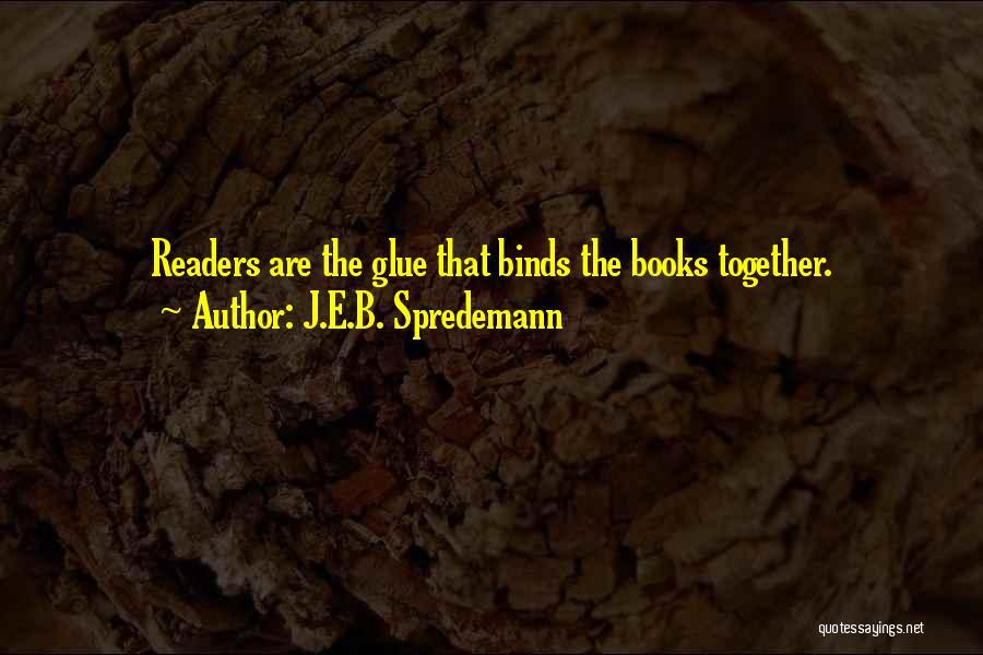 Reading Together Quotes By J.E.B. Spredemann