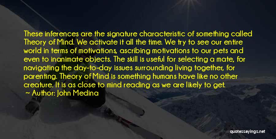 Reading Together Quotes By John Medina