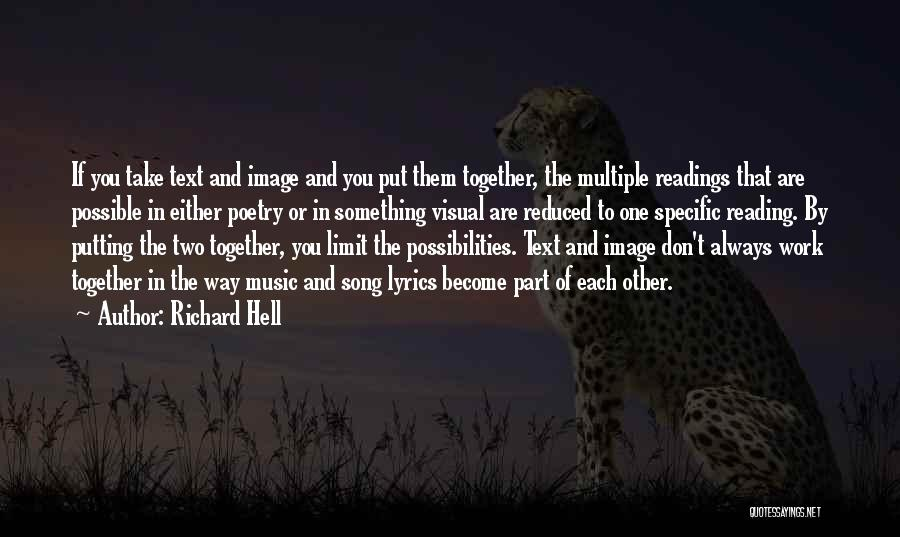 Reading Together Quotes By Richard Hell