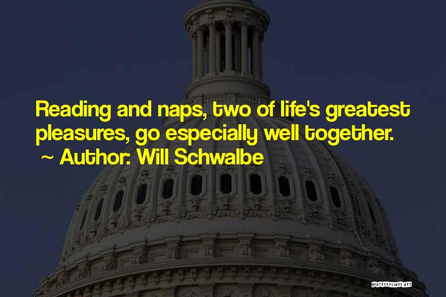 Reading Together Quotes By Will Schwalbe