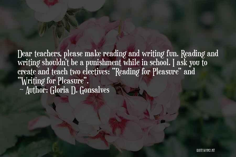 Reading Writing And Education Quotes By Gloria D. Gonsalves