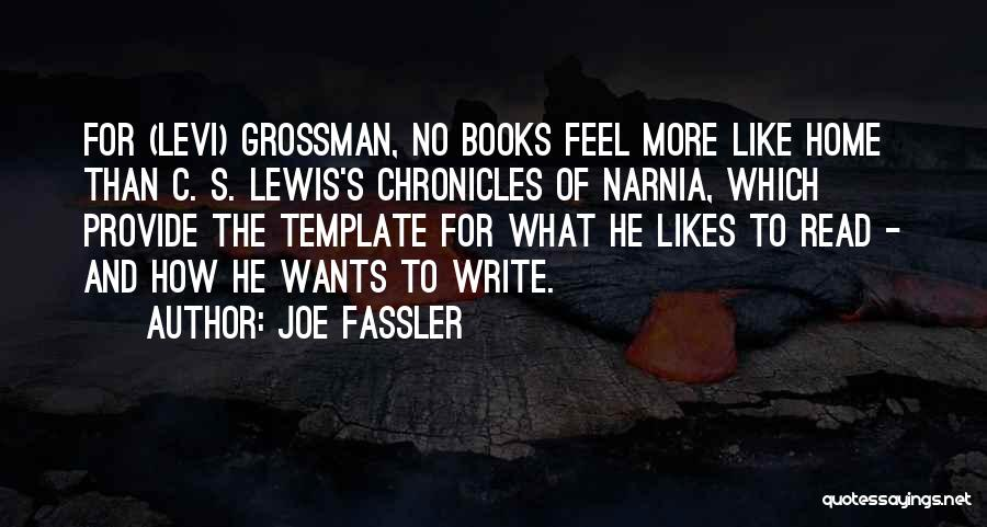 Reading Writing And Education Quotes By Joe Fassler