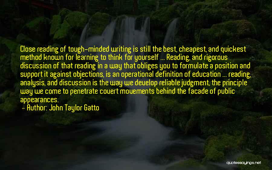 Reading Writing And Education Quotes By John Taylor Gatto