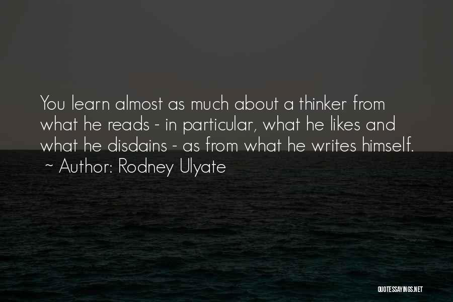Reading Writing And Education Quotes By Rodney Ulyate