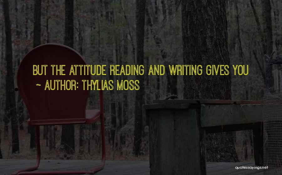 Reading Writing And Education Quotes By Thylias Moss