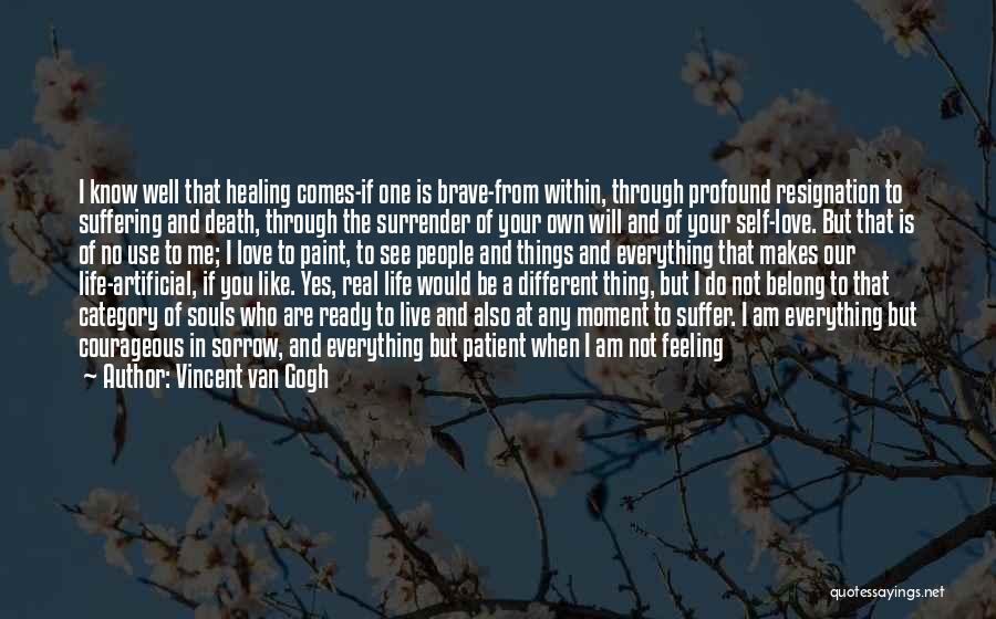 Ready For Real Love Quotes By Vincent Van Gogh