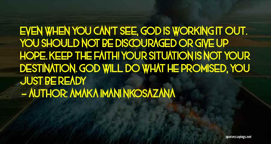 Ready To Give Up On Love Quotes By Amaka Imani Nkosazana