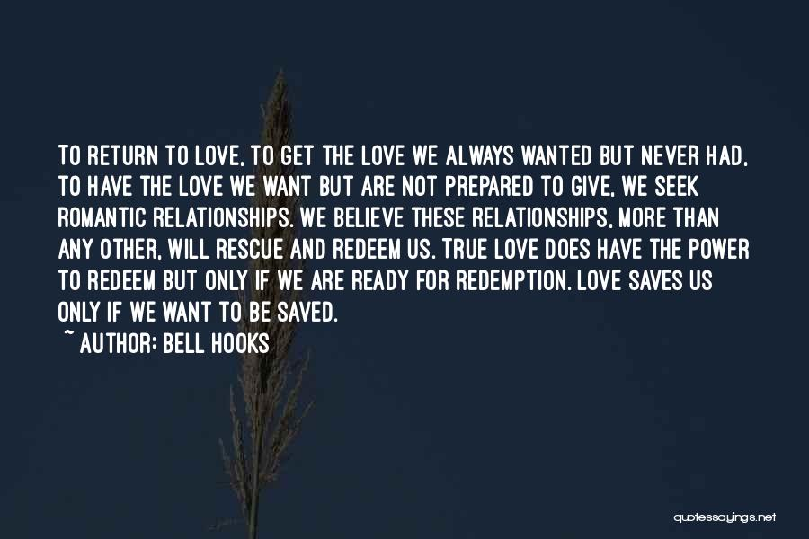 Ready To Give Up On Love Quotes By Bell Hooks