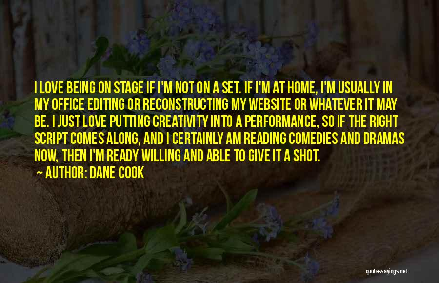 Ready To Give Up On Love Quotes By Dane Cook