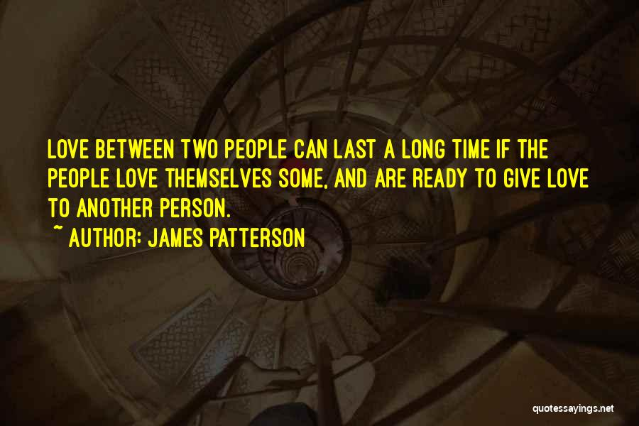 Ready To Give Up On Love Quotes By James Patterson