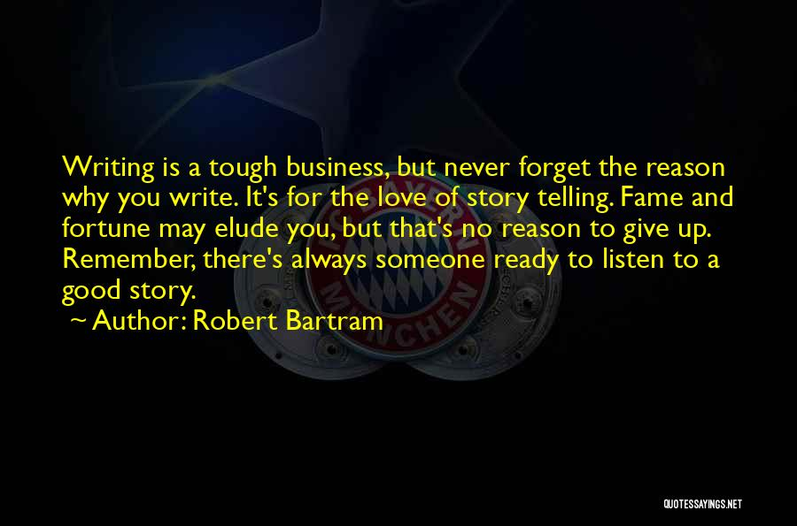 Ready To Give Up On Love Quotes By Robert Bartram