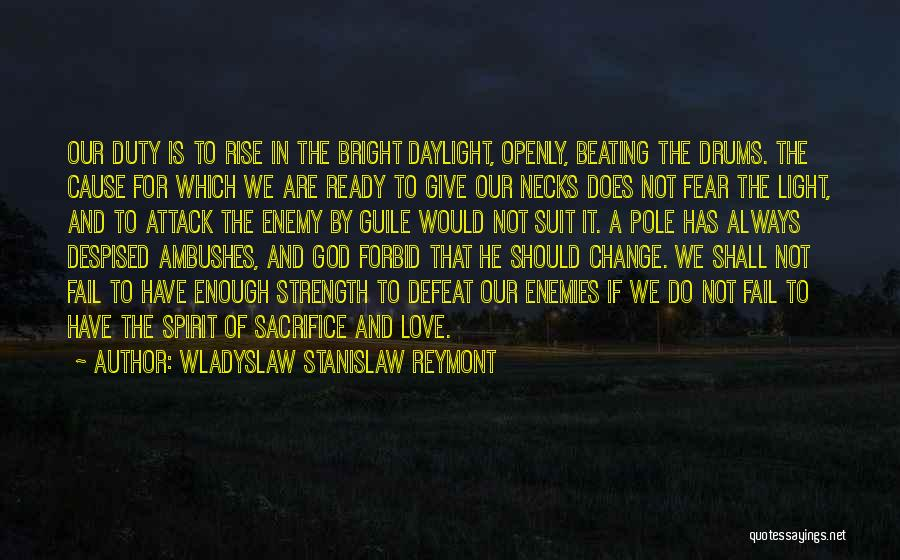 Ready To Give Up On Love Quotes By Wladyslaw Stanislaw Reymont