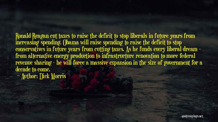 Reagan Deficit Quotes By Dick Morris