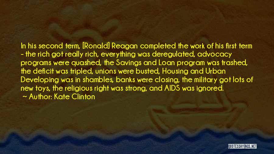 Reagan Deficit Quotes By Kate Clinton