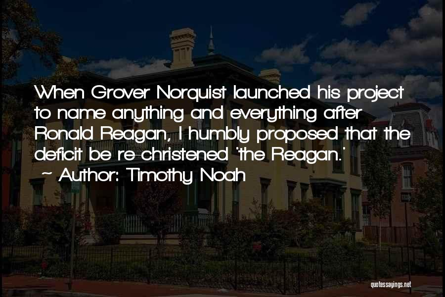 Reagan Deficit Quotes By Timothy Noah