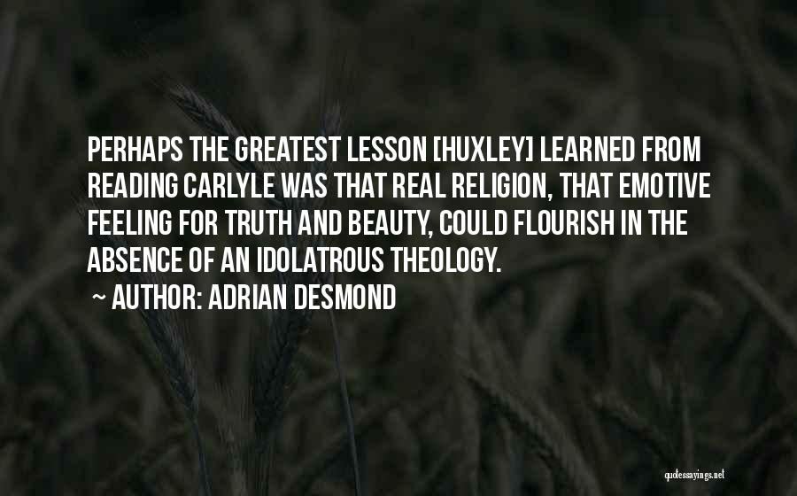 Real Beauty Quotes By Adrian Desmond