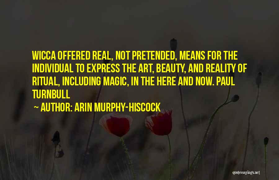 Real Beauty Quotes By Arin Murphy-Hiscock