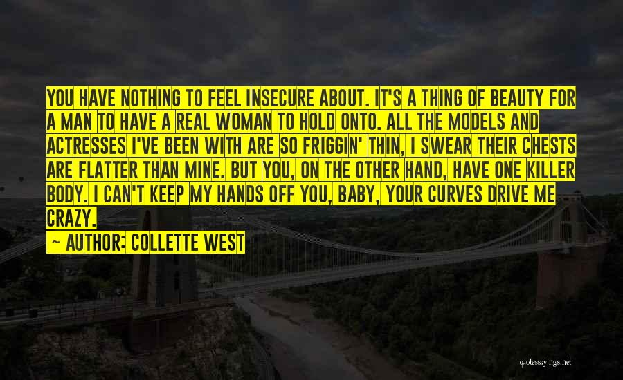 Real Beauty Quotes By Collette West