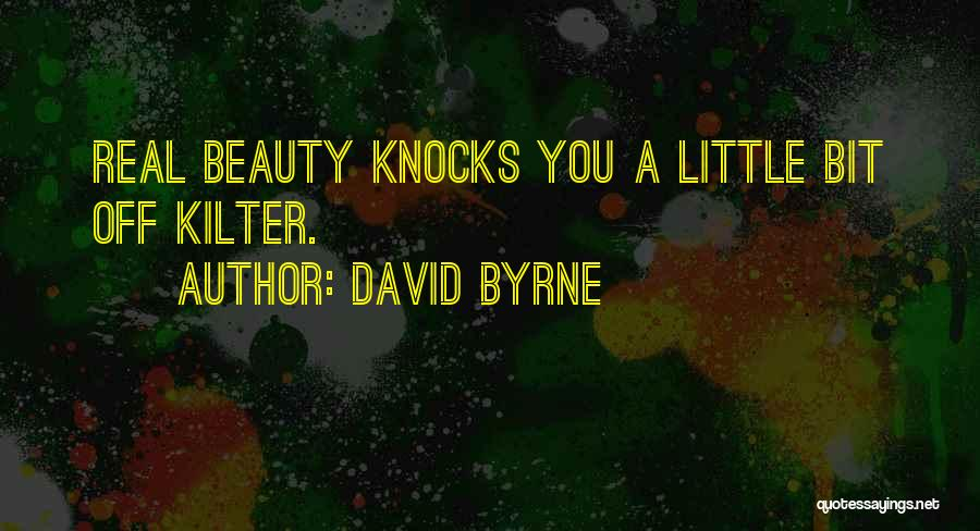 Real Beauty Quotes By David Byrne