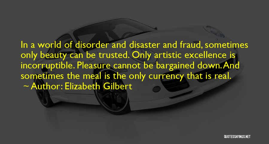 Real Beauty Quotes By Elizabeth Gilbert