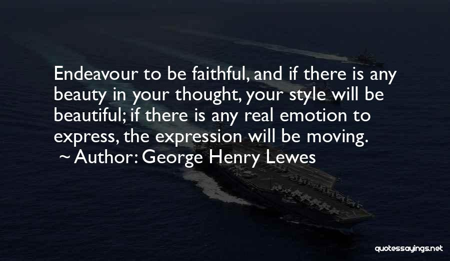 Real Beauty Quotes By George Henry Lewes