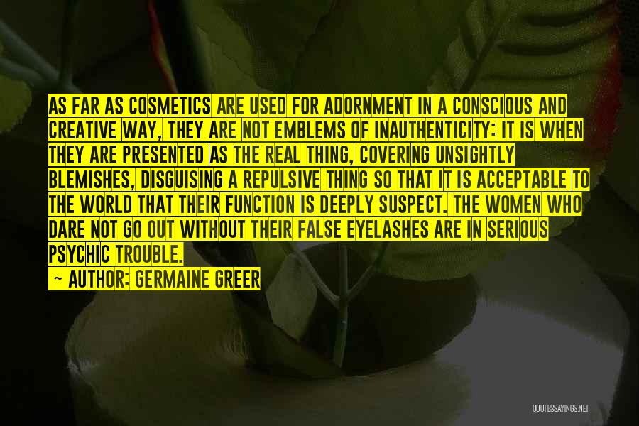 Real Beauty Quotes By Germaine Greer