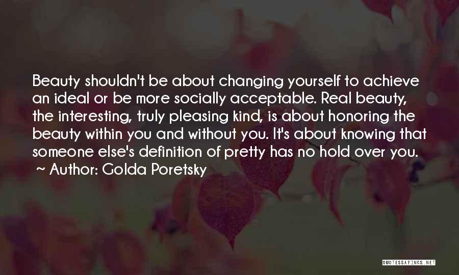 Real Beauty Quotes By Golda Poretsky
