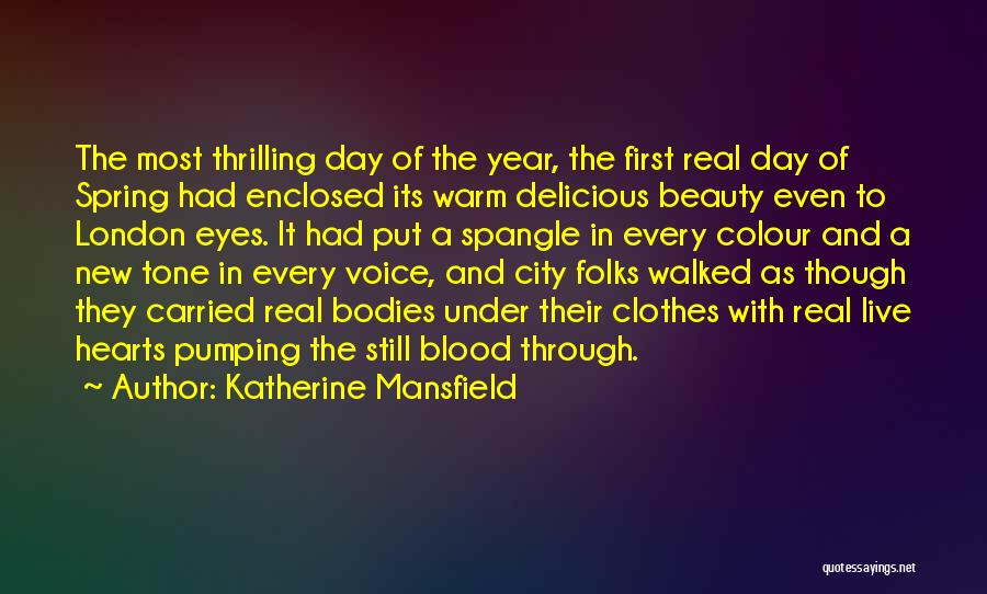 Real Beauty Quotes By Katherine Mansfield