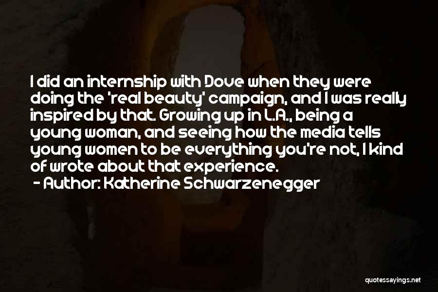 Real Beauty Quotes By Katherine Schwarzenegger