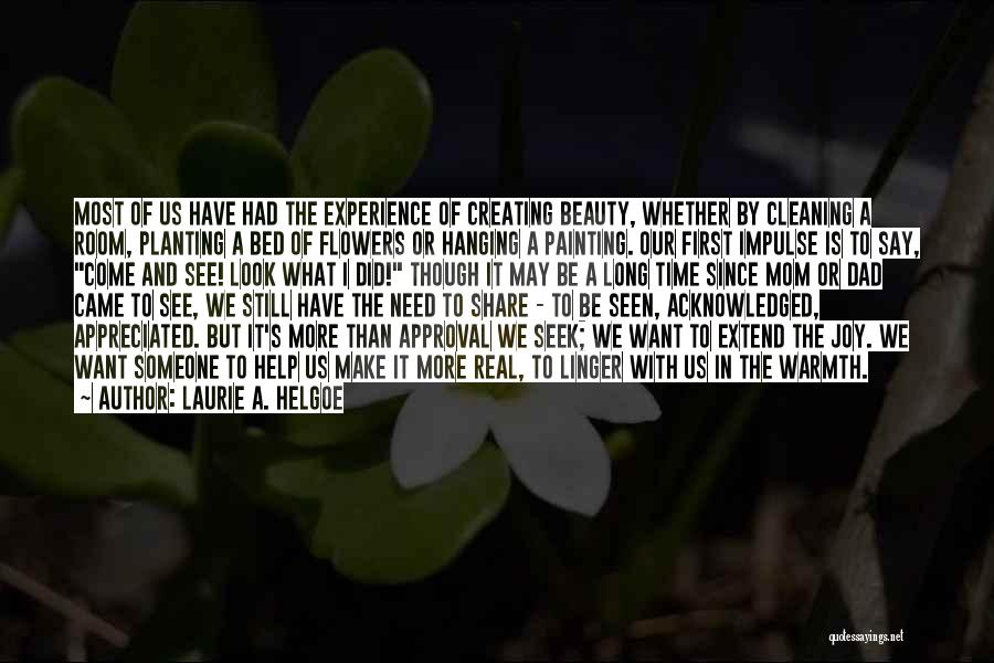 Real Beauty Quotes By Laurie A. Helgoe