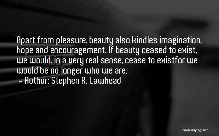 Real Beauty Quotes By Stephen R. Lawhead