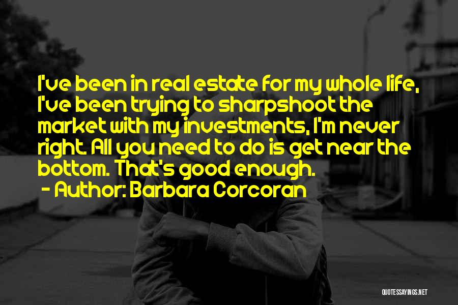 Real Estate Quotes By Barbara Corcoran