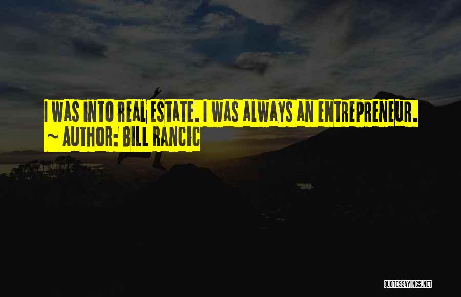 Real Estate Quotes By Bill Rancic