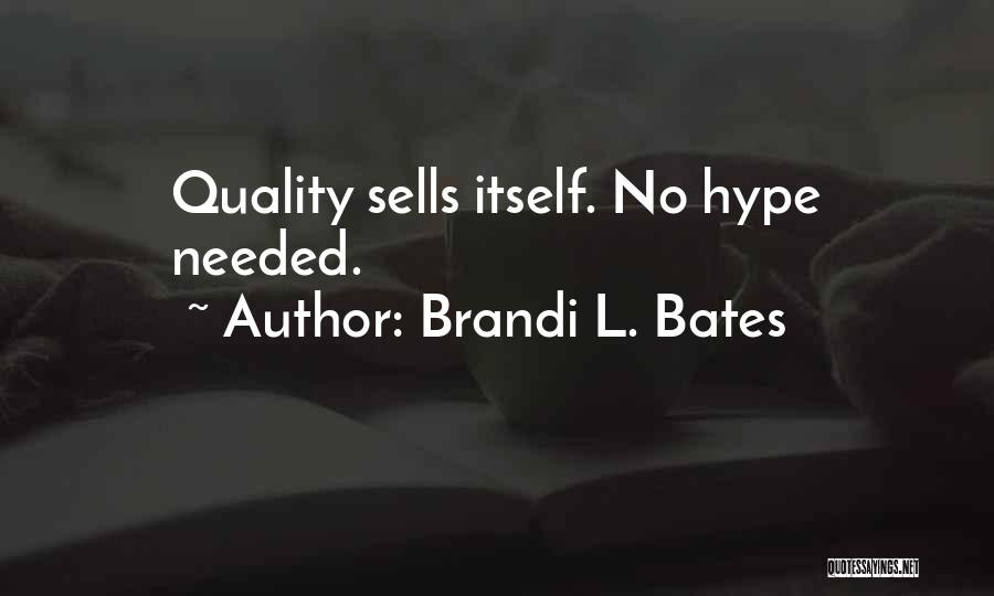 Real Estate Quotes By Brandi L. Bates