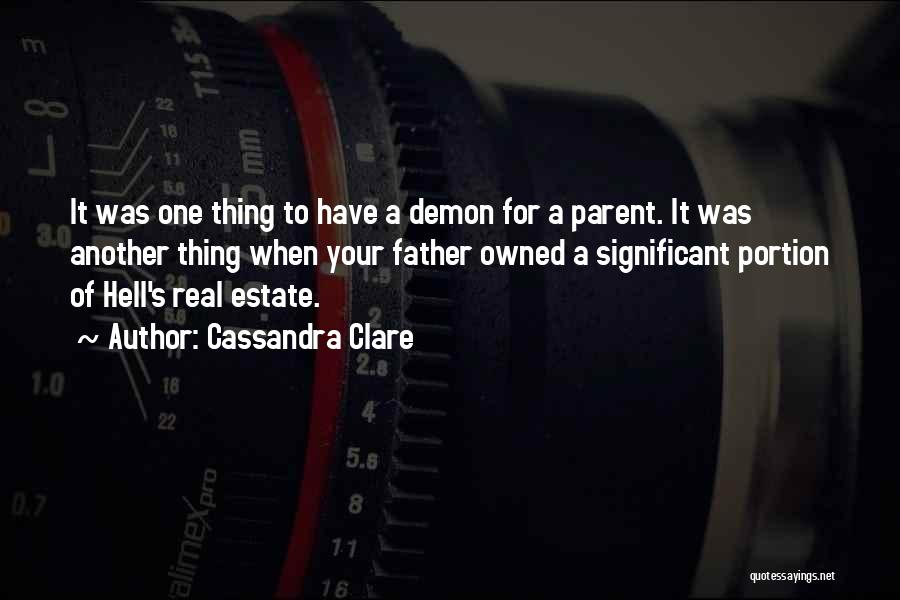 Real Estate Quotes By Cassandra Clare
