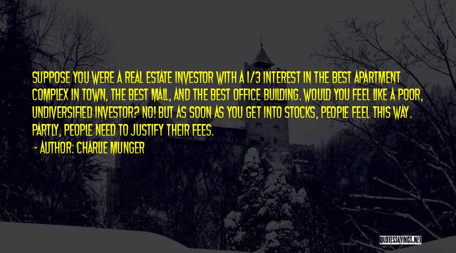 Real Estate Quotes By Charlie Munger