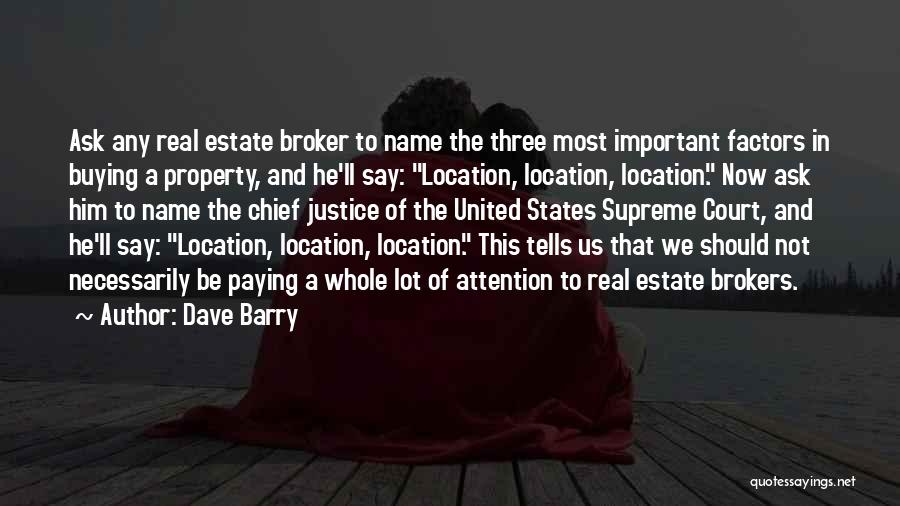 Real Estate Quotes By Dave Barry