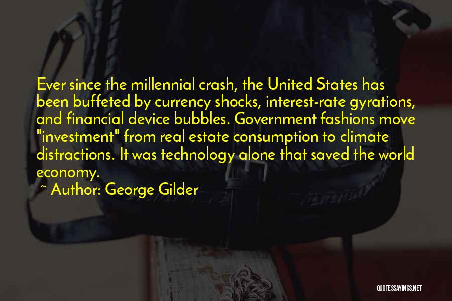 Real Estate Quotes By George Gilder
