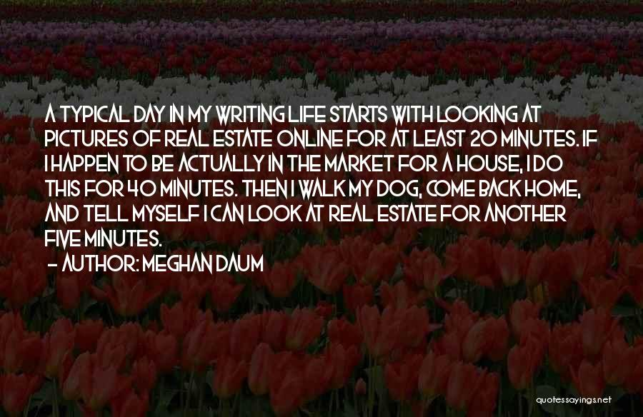 Real Estate Quotes By Meghan Daum