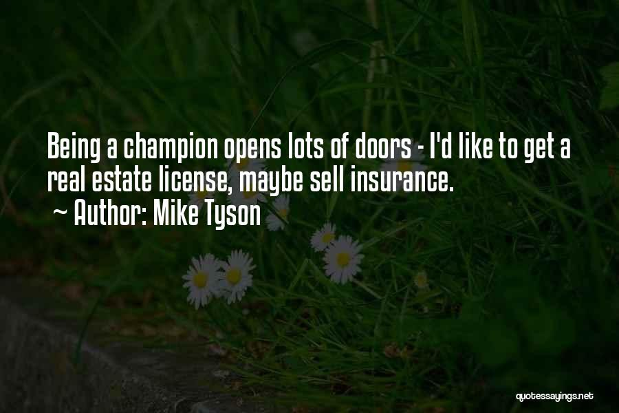 Real Estate Quotes By Mike Tyson