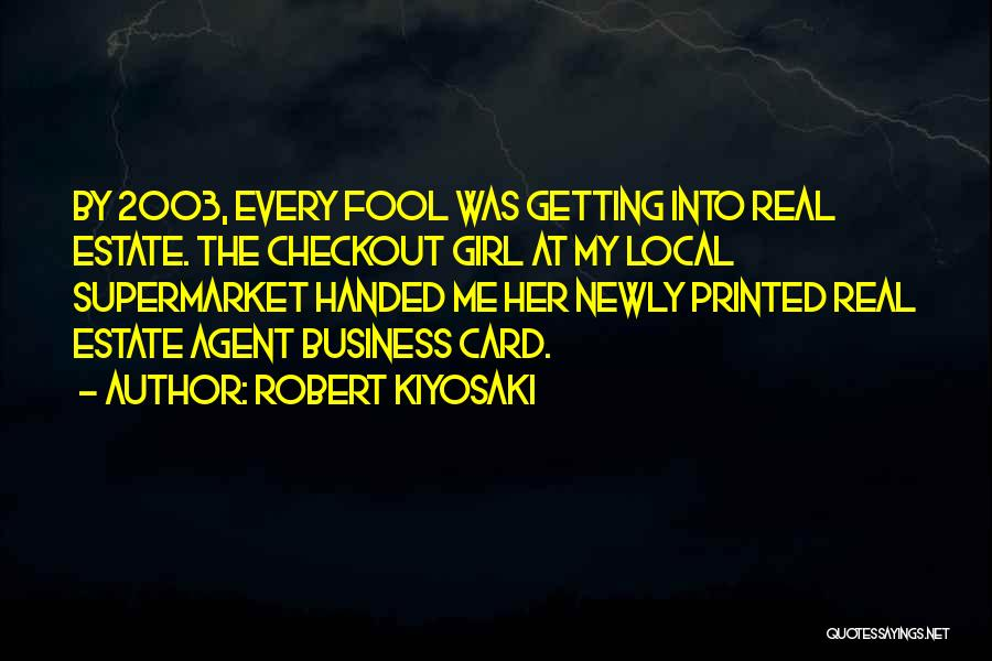 Real Estate Quotes By Robert Kiyosaki