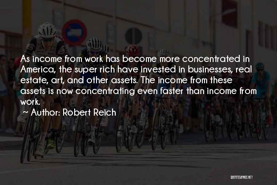 Real Estate Quotes By Robert Reich