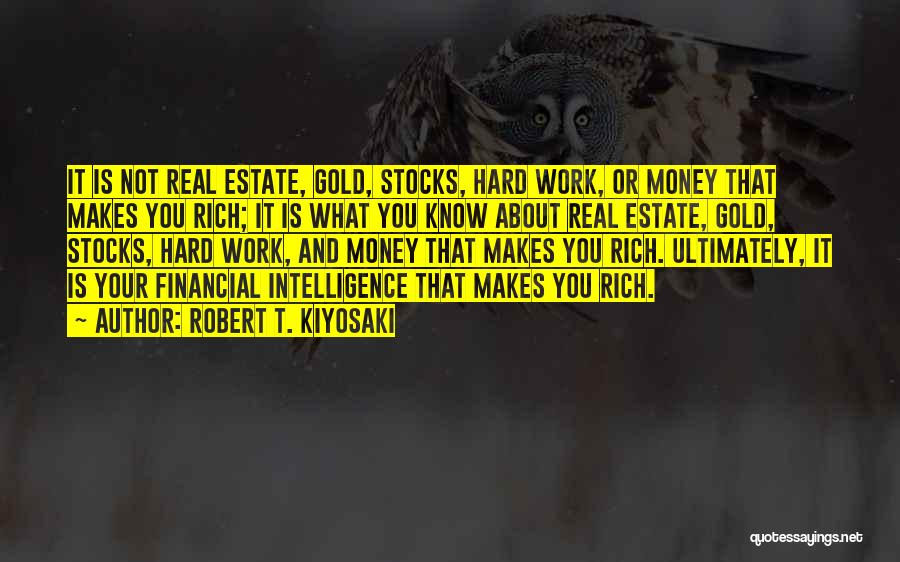 Real Estate Quotes By Robert T. Kiyosaki