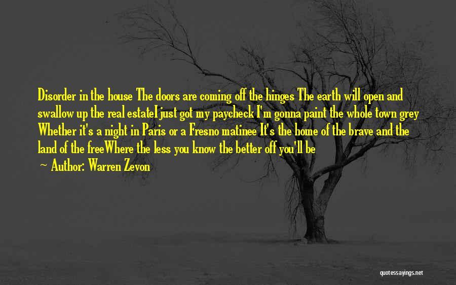 Real Estate Quotes By Warren Zevon