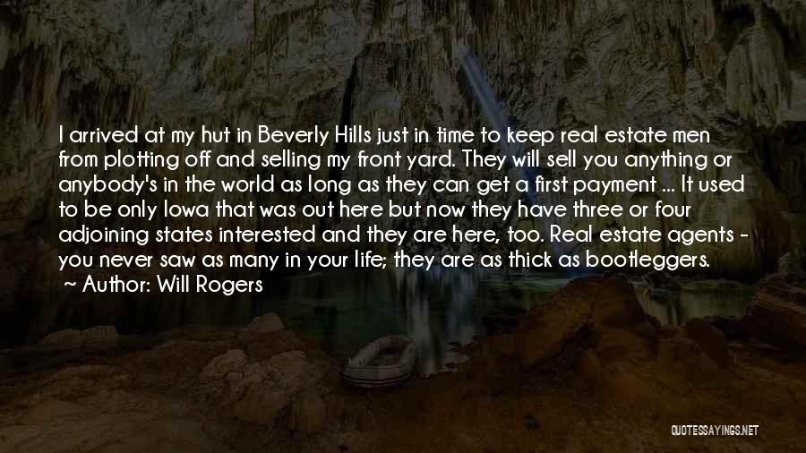 Real Estate Quotes By Will Rogers