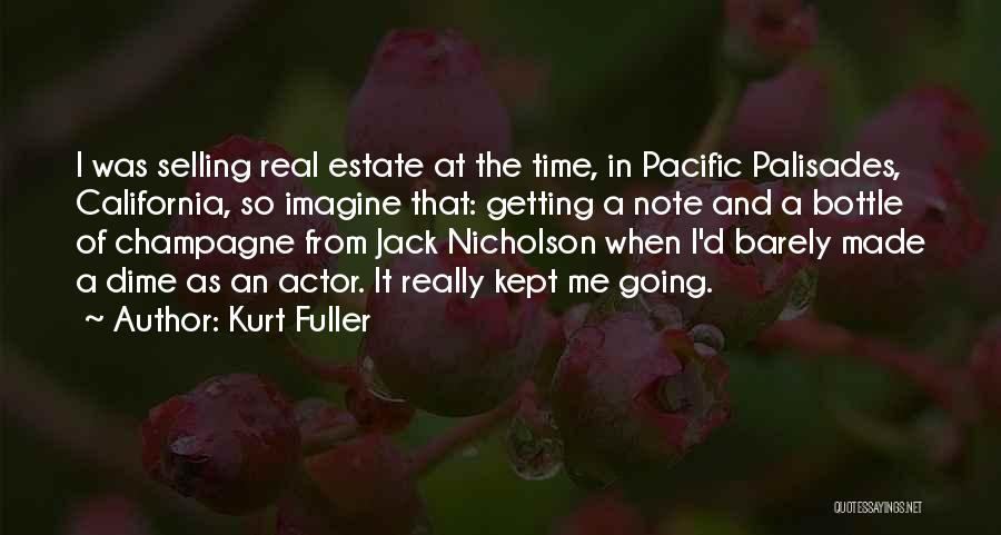 Real Estate Selling Quotes By Kurt Fuller